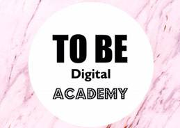 To Be Digital Academy